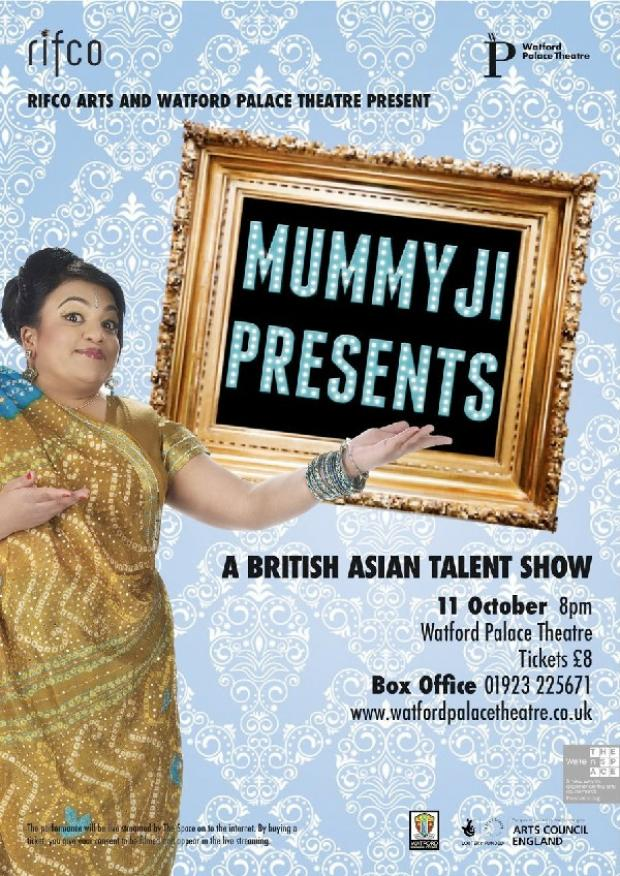 'MummyJi Presents'.. A British Asian talent show