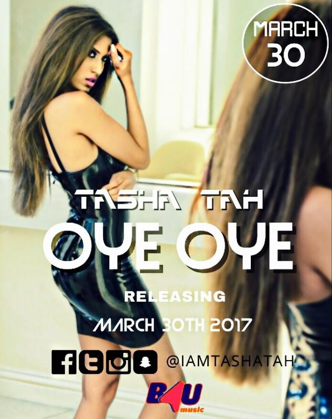 Tasha Tah releases new single 'Oye Oye'