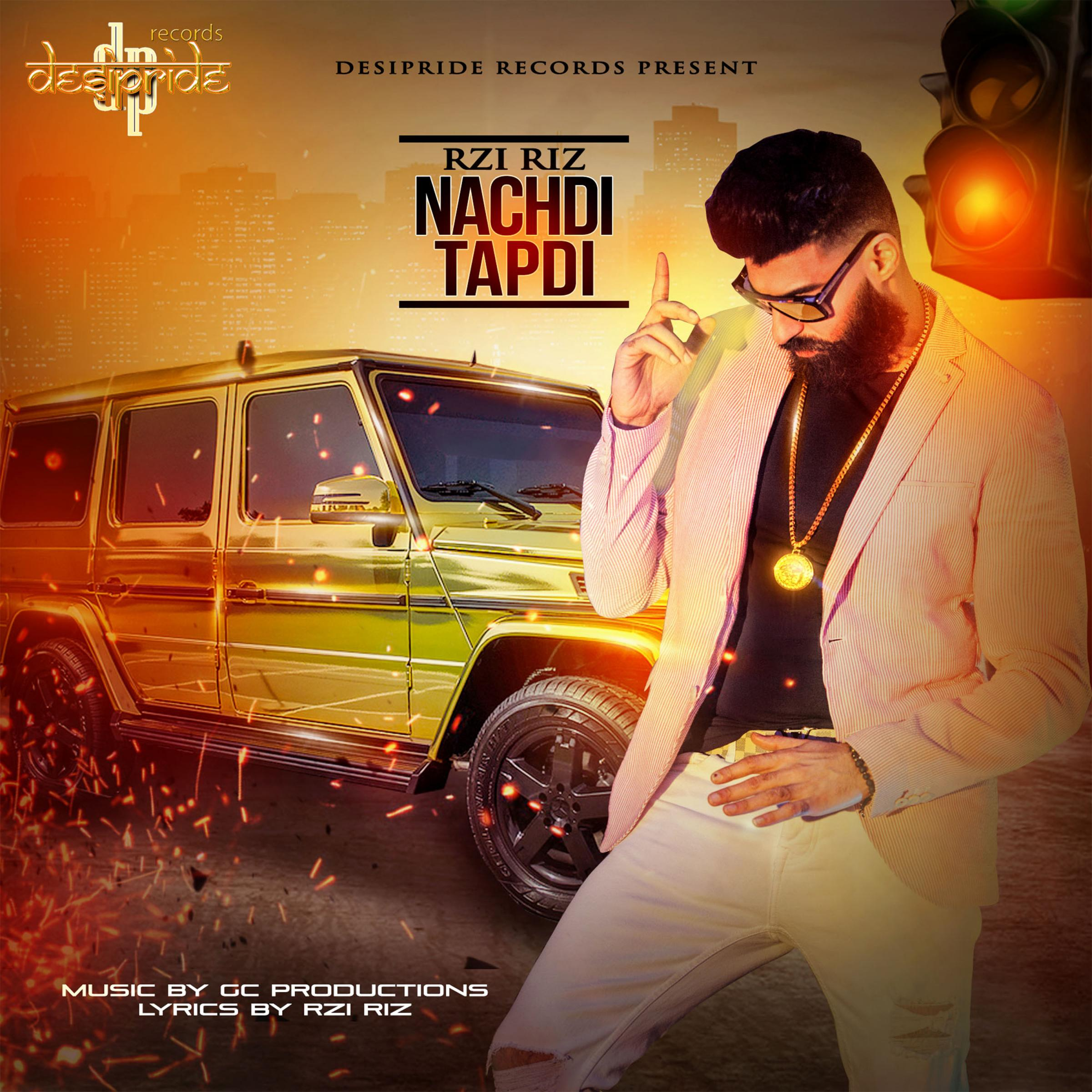 'Rzi Riz' releases long awaited, debut single 'Nachdi Tapdi'